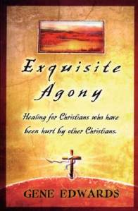 Exquisite Agony by Gene Edwards